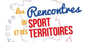 Les Rencontres du Sport et des Territoires