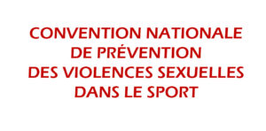 Convention nationale de prévention des violences sexuelles dans le sport